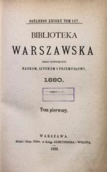 Biblioteka Warszawska, 1880, T. 1