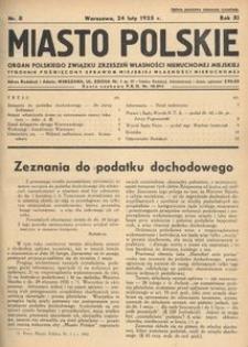 Miasto Polskie. Organ Polskiego Związku Zrzeszeń Własności Nieruchomej Miejskiej. Rocznik XI. Rok 1935, nr 8