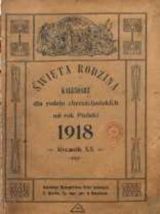 Święta Rodzina. Kalendarz dla rodzin chrześcijańskich na rok 1918. R. 20