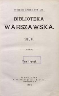 Biblioteka Warszawska, 1886, T. 3