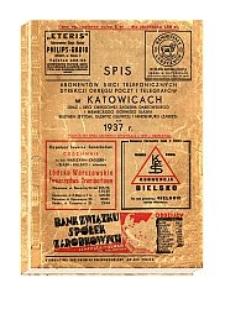 Spis abonentów sieci telefonicznych Dyrekcji Okręgu Poczt i Telegrafów w Katowicach oraz - sieci okręgowej Zagłębia Dąbrowskiego i niemieckiego Górnego Śląska: Beuthen (Bytom), Gleiwitz (Gliwice) i Hindenburg (Zabrze) na 1937 r.
