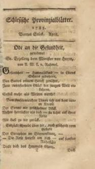 Schlesische Provinzialblätter, 1785, 1. Bd., 4. St.: April