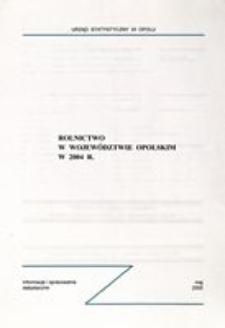 Rolnictwo w województwie opolskim w 2004 r.