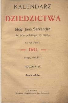 Kalendarz Dziedzictwa Błog. Jana Sarkandra dla ludu polskiego na Śląsku na Rok Pański 1911