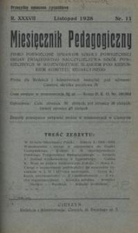 Miesięcznik Pedagogiczny, 1928, R. 37, nr 11