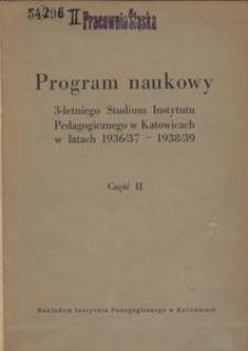 Program naukowy 3-letniego Studium Instytutu Pedagogicznego w Katowicach w latach 1936/37-1938/39, Cz. 2