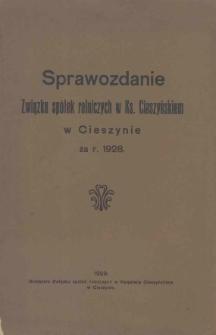 Sprawozdanie Związku Spółek Rolniczych w Ks. Cieszyńskiem za R. 1928