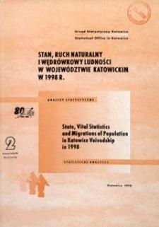 Stan, ruch naturalny i wędrówkowy w województwie katowickim w 1998 r. R. 28, kw. 2