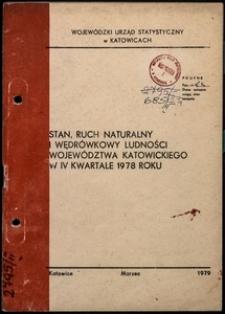 Stan, ruch naturalny i wędrówkowy ludności województwa katowickiego w 4 kwartale 1978 roku