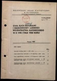 Stan, ruch naturalny i wędrówkowy ludności województwa katowickiego w 4 kwartale 1980 roku