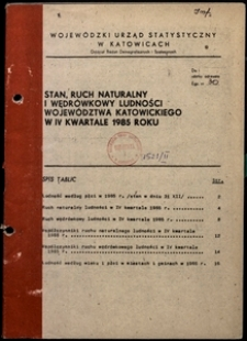 Stan, ruch naturalny i wędrówkowy ludności województwa katowickiego w 4 kwartale 1985 roku