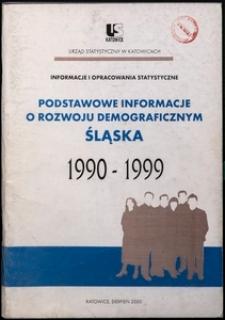Podstawowe informacje o rozwoju demograficznym Śląska. Lata 1990-1999