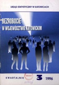 Bezrobocie w Województwie Katowickim, 1996, nr 3