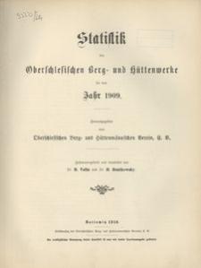 Statistik der Oberschlesischen Berg- und Hüttenwerke für das Jahr 1909