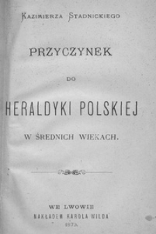 Przyczynek do heraldyki polskiej w średnich wiekach