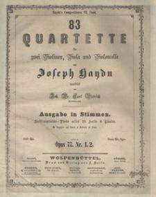 83 Quartette für zwei Violinen, Viola und Violoncelle. 63. Quartett Op. 77 Nr. 1