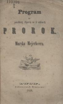 Prorok. Program do wielkiej Opery w 5 aktach
