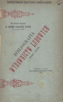 Bibliografia wydawnictw ludowych. Staraniem Lwowskiego Koła Artystyczno-Literackiego wydana
