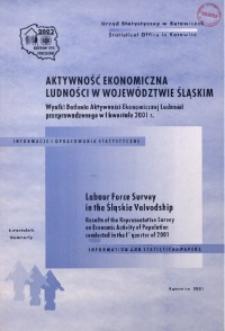 Aktywność ekonomiczna ludności w województwie śląskim. Wyniki Badania Aktywności Ekonomicznej Ludności przeprowadzonego w 1 kwartale 2001 r. R. 8