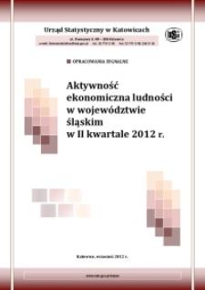 Aktywność ekonomiczna ludności w województwie śląskim w 2 kwartale 2012 r.