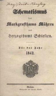 Schematismus des Markgrafthums Mähren und Herzogthums Schlesien für das Jahr 1842