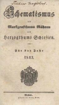 Schematismus des Markgrafthums Mähren und Herzogthums Schlesien für das Jahr 1843