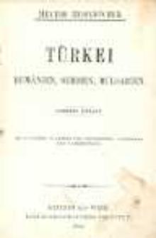 Türkei, Rumänien, Serbien, Bulgarien. Mit 13 karten, 36 plänen und grundrissen, 1 panorama und s abbildungen.