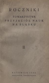 Roczniki Towarzystwa Przyjaciół Nauk na Śląsku, 1930, R. 2