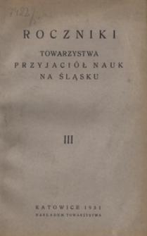 Roczniki Towarzystwa Przyjaciół Nauk na Śląsku, 1931, R. 3