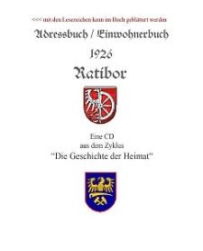Adressbuch-Einwohnerbuch 1926 Ratibor
