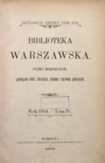 Biblioteka Warszawska, 1904, T. 4