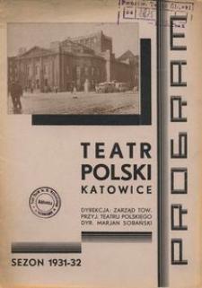 """Teatr Polski w Katowicach. 1931-1932. Program. """"Rigoletto"""". Opera w 3-ch aktach (4 obrazach). Libretto Fr. M. Piave'go. Muzyka J. Verdi'ego."""
