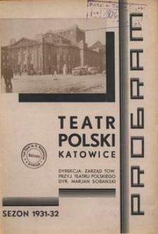 """Teatr Polski w Katowicach. 1931-1932. Program. """"Śląska Szopka Polityczna"""" Tekst i układ muzyczny Andy Kitschmann. Lalki wykonał art.-malarz Kazimierz Rutkowski"""