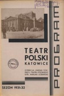 """Teatr Polski w Katowicach. 1931-1932. Program """"Biała Dama"""". Komedja w 3 aktach Alda de Benedetti'ego i Wilhelma Dozzi'ego. Przekład Zofji Jachimeckiej"""