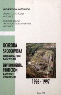 Ochrona środowiska. 1996-1997. Województwie katowickie