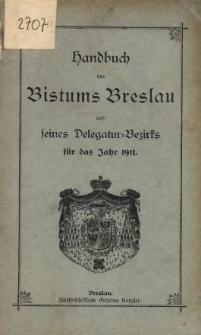 Handbuch des Bistums Breslau und seines Delegatur-Bezirks für das Jahr 1911