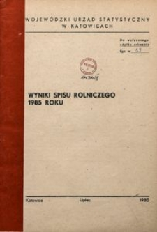 Wyniki spisu rolniczego 1985 roku