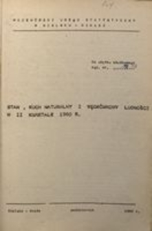 Stan, ruch naturalny i wędrówkowy ludności w 2 kwartale 1980 r.