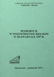 Bezrobocie w województwie bielskim w 3 kwartale 1997 r.
