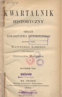 Kwartalnik Historyczny. R 8 (1894)