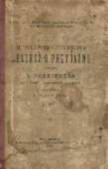 M. Tulliusza Cycerona Leliusz o przyjaźni.