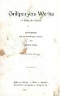 Grillparzers Werke : in fünfzehn Teilen. Bd. 13. Studien III : Zur Literatur.