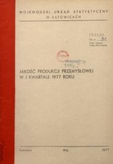 Jakość produkcji przemysłowej w 1 kwartale 1977 roku