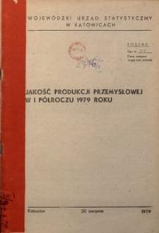 Jakość produkcji przemysłowej w 1 półroczu 1979 roku