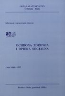 Ochrona zdrowia i opieka socjalna. Lata 1990-1997