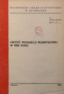 Jakość produkcji przemysłowej w 1985 roku