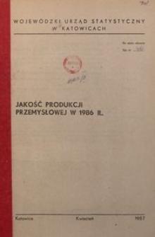 Jakość produkcji przemysłowej w 1986 r.