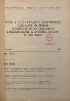 """Spółki z o.o. i podmioty gospodarcze działające na terenie województwa katowickiego zarejestrowane w systemie """"REGON"""" w 1989 roku"""