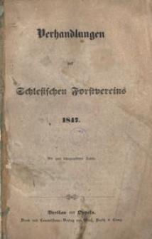 Verhandlungen des Schlesischen Forst-Vereins, 1847