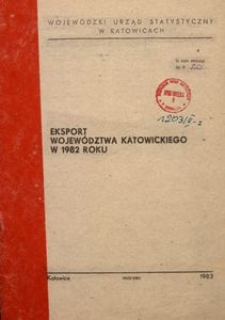 Eksport województwa katowickiego w 1982 roku